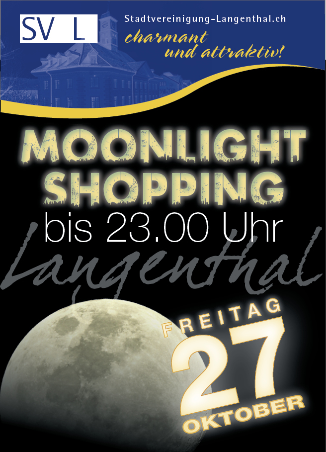 Moonlightshopping Langenthal